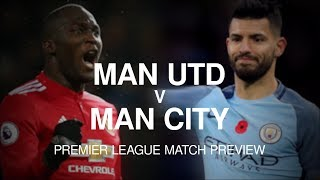 Manchester United v Manchester City - Premier League Match Preview
