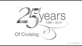 25 Years of Cruising
