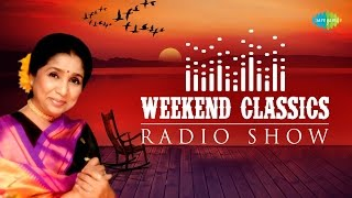 Weekend Classics Radio Show | Asha Bhosle Special | Kichhu Galpo,Kichhu Gaan