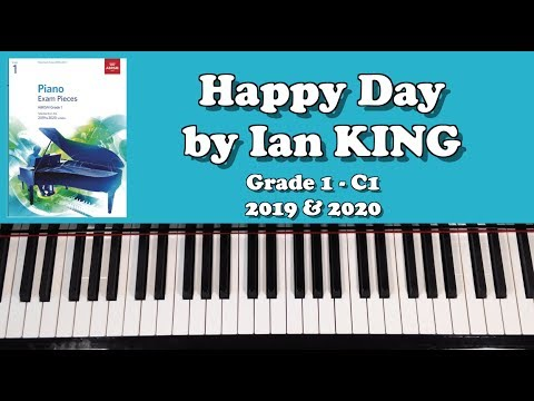 🎹 TUTORIAL: ABRSM Grade 1 Piano (2019 & 2020): C1 - KING Happy Day