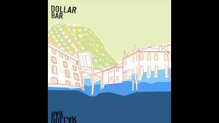 DOLLAR BAR (Self Titled) [Full Album]