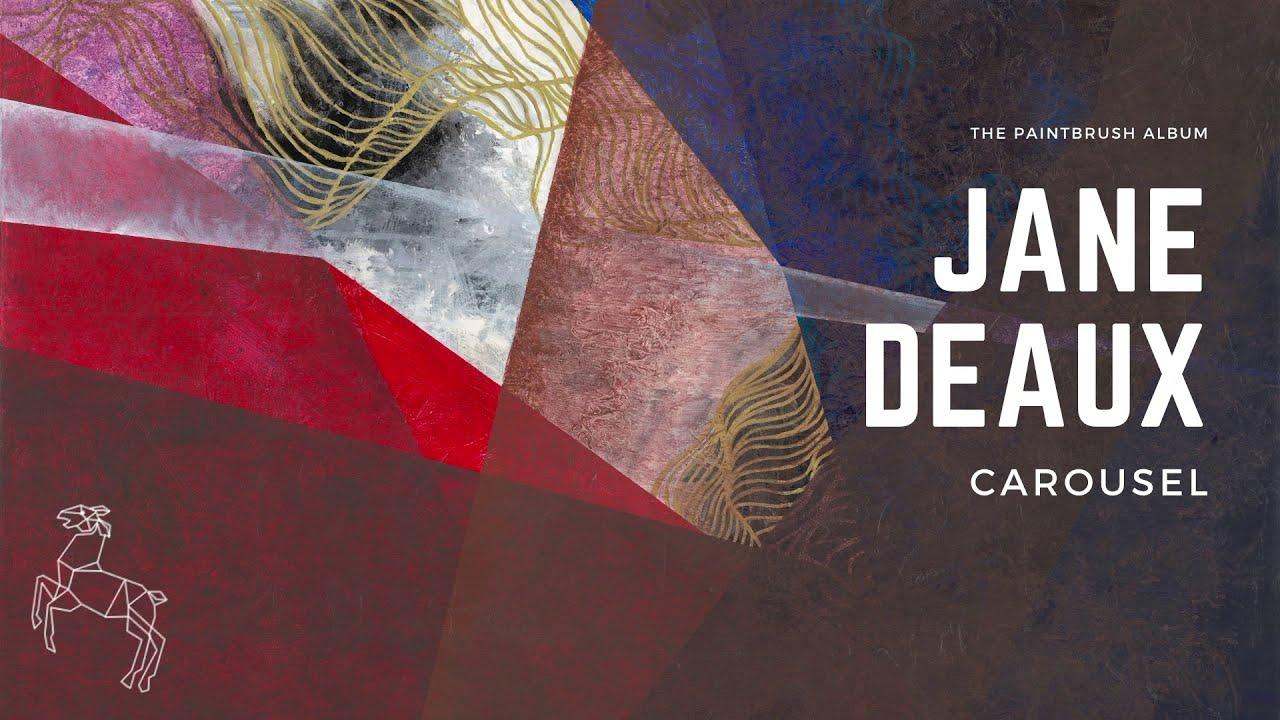 Carousel - Jane Deaux (Lyric Video)