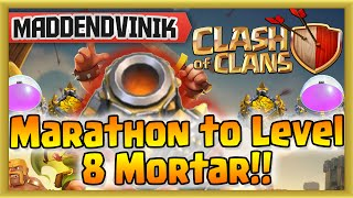 Clash of Clans - Marathon to Level 8 Mortar (Gameplay Commentary)