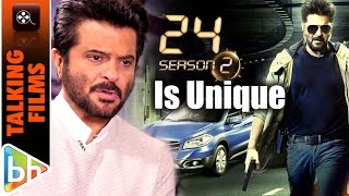 Anil Kapoor EXCLUSIVE On Uniqueness Of 24: Season 2