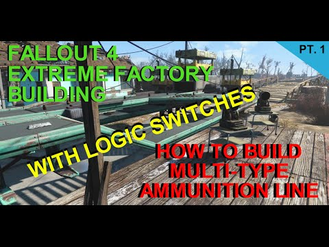 Fallout 4 Extreme Factory Building.  Logic switch Multi-ammo manufacturing line