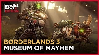 What You Missed at the Borderlands 3 Museum of Mayhem (Nerdist News Edition)