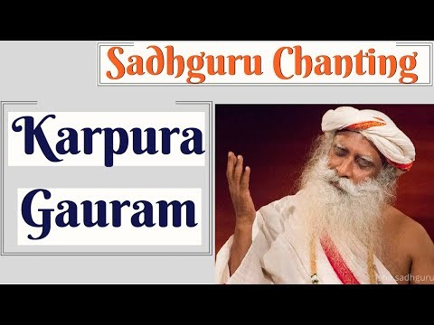 🔴 Sacred Chants of Shiva Karpoora Gauram (कर्पूरगौरं करुणावतारं) || Chant By Sadhguru with Meaning