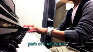 """Part of Your World"" piano cover [W/Lyrics]"