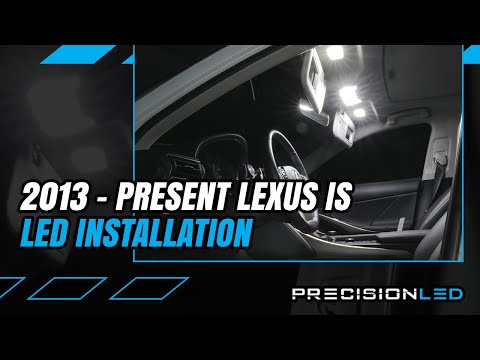 Lexus IS200T LED Interior How To Install – 3rd Gen | 2013+