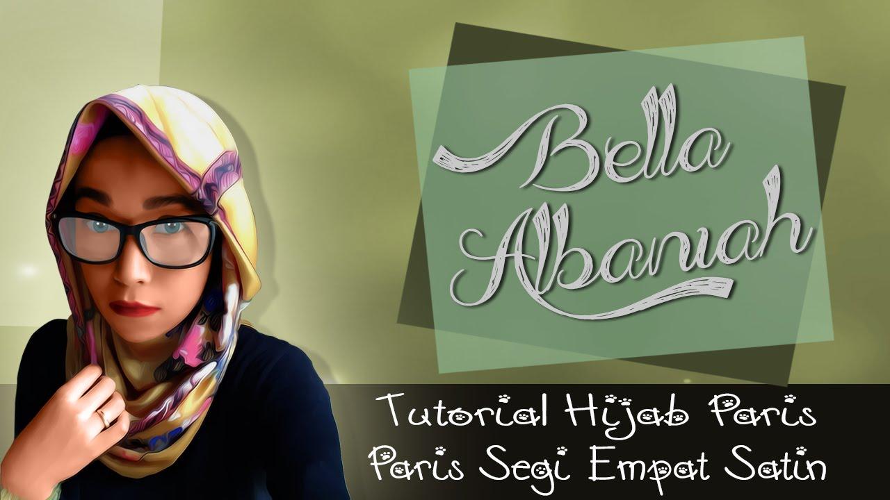 Tutorial Hijab Paris Segi Empat Satin Terbaru 2016 YouTube