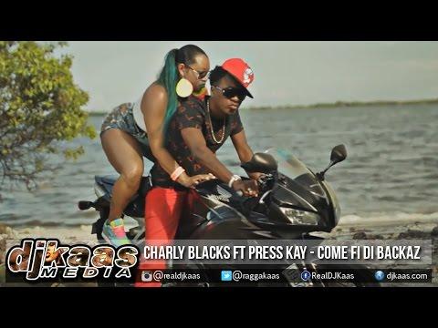 Charly Black ft Press Kay - Come Fi Di Backaz {Raw} [Strip Club Riddim] Hotboxx Ent | January 2015