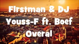 F1rstman & DJ Youss-F ft Boef - Overal [Bass Boosted]