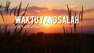 Download Waktu Yang Salah - Fiersa Besari ( Cover Tri suaka ft Nabila )