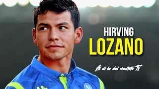 Hirving Lozano - Welcome to Napoli - 2018/2019 All Goals & Assists - HD