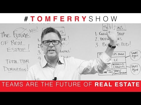 Teams Are The Future of Real Estate! Are You Ready? | #TomFe