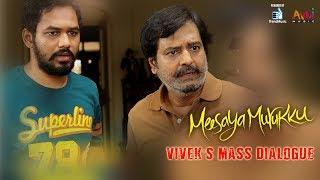 Meesaiya Murukku - Vivek's Mass Dialogue | Hiphop Thamizha Aadhi