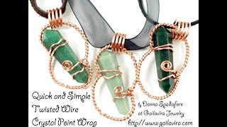 Quick and Simple Twisted Wire Crystal Point Wrap Tutorial