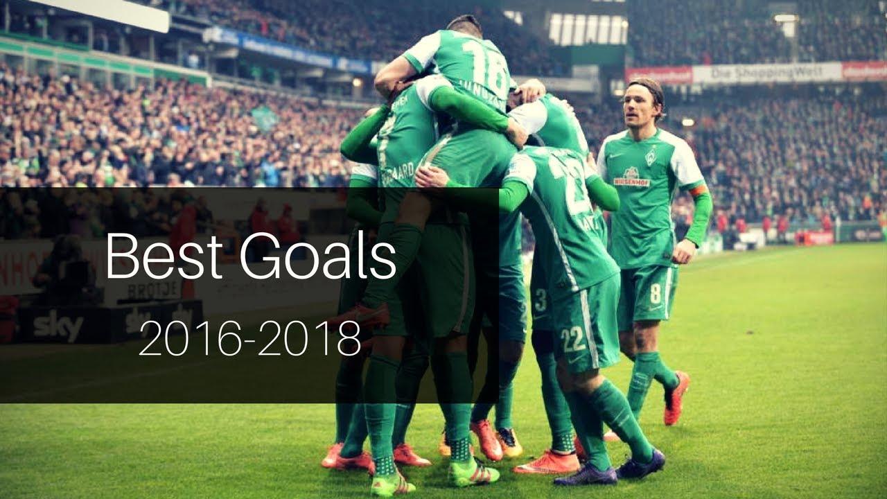 Download SV Werder Bremen   Best Goals 2016 - 2018