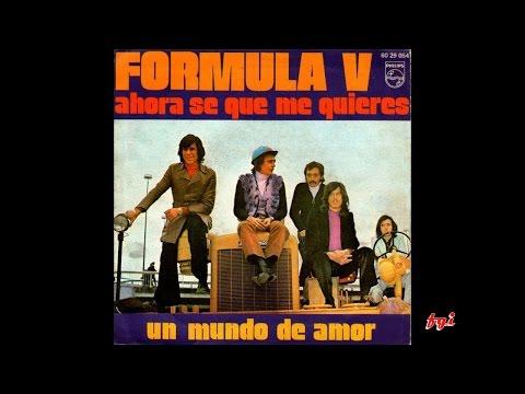 Fórmula V - Singles Collection 10.- Ahora se que me quieres / Un mundo de amor (1971)