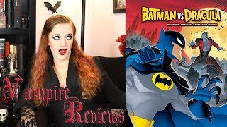 Vampire Reviews: The Batman vs. Dracula
