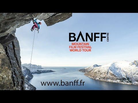 Banff Mountain Film Festival World Tour - France 2017 - Bande Annonce