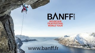 Banff Mountain Film Festival World Tour - France 2017 - Bande Annonce