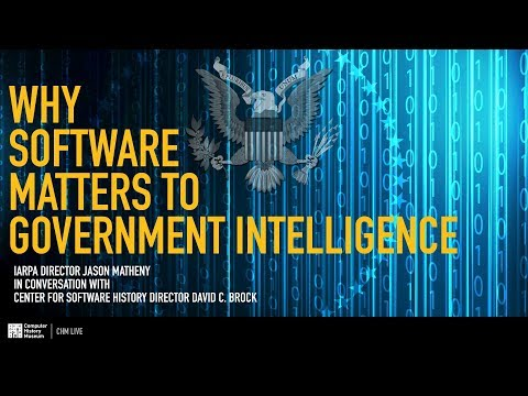 CHM Live │ Why Software Matters to Government Intelligence