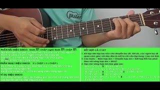 [CLB Học Guitar Miễn Phí]❤GUITAR-Bài 5: Điệu Disco-quạt & ứng dụng❤