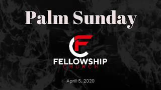 Palm Sunday Message 2020