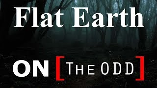Flat Earth Clues interview 169 - On the ODD podcast Mark Sargent ✅