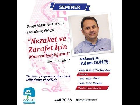 """Pedagog Dr. Adem Güneş ile """"Nezaket ve Zarafet için Mahremiyet Eğitimi"""" Konulu Seminer"""