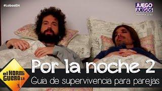 Juan y Damiana en las cosas que pasan en pareja por las noches 2 - El Hormiguero 3.0