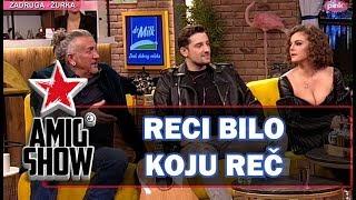 Reci Bilo Koju Reč - Ami G Show S12 - E13