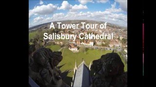 A Tower Tour of Salisbury Cathedral