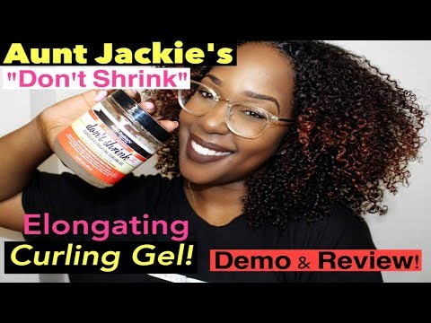 Aunt Jackie's DON'T SHRINK Elongating Curling Gel! FIRST Impression, DEMO & REVIEW!