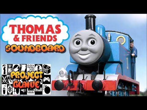 Thomas the Tank Engine & Friends Soundboard - Quotes & Catchphrases