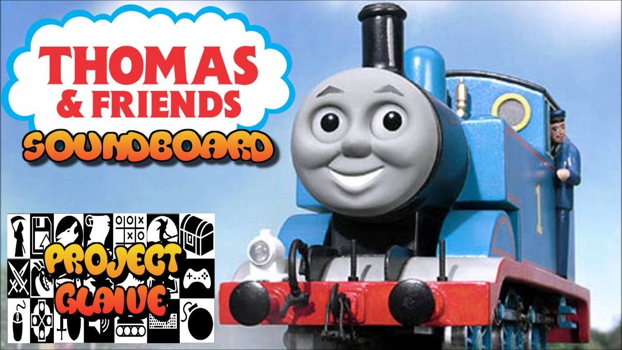 Thomas the Tank Engine & Friends Soundboard   Quotes