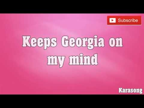 GEORGIA ON MY MIND - ( KARAOKE )