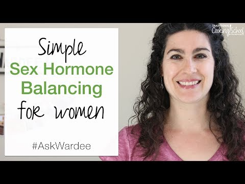 Simple Sex Hormone Balancing For Women | #AskWardee 076