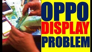 Oppo display Problem | HOW TO REPAIR DISPLAY IN OPPO MOBILE PHONE |