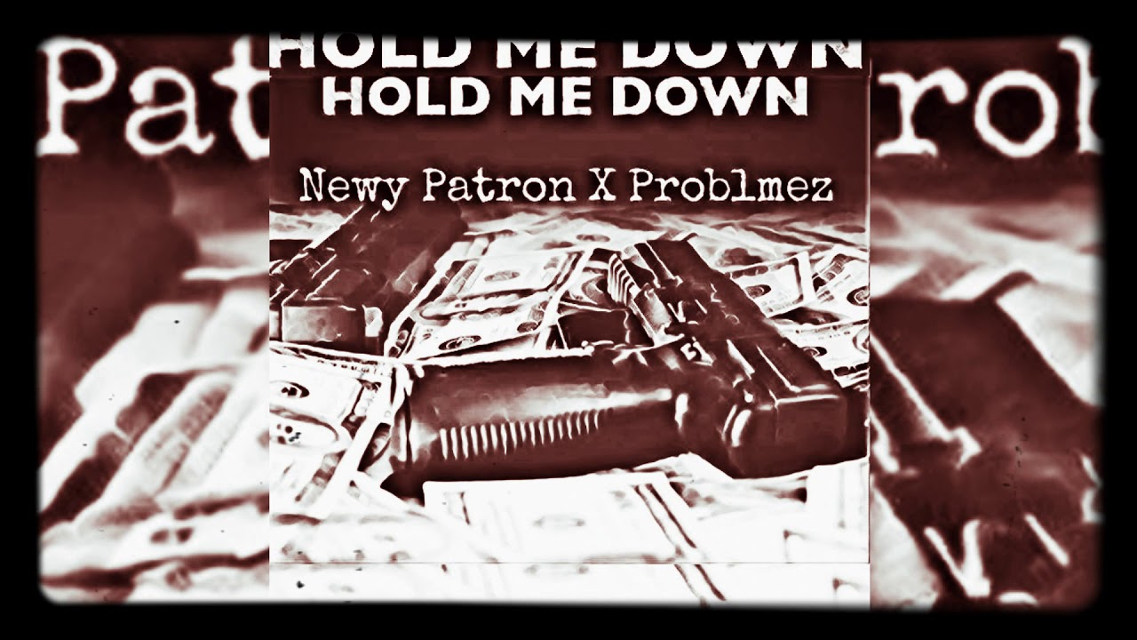 Hold Me Down NpR ft Problems