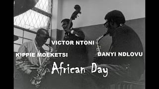 African Day - Kippie Moeketsi