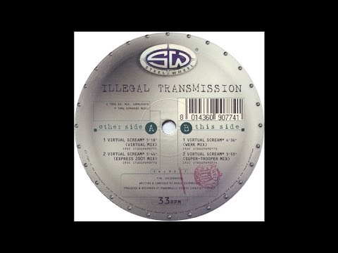 Illegal Transmission - Virtual Scream (Express 2001 Mix) (Trance 1996)