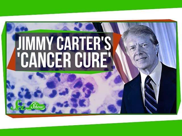 Jimmy Carter's 'Cancer Cure'