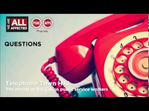 Bill C-4 Telephone Town Hall (Part 2 - Questions)