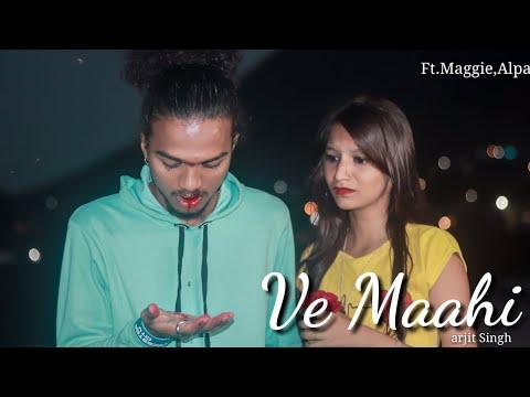 Ve Maahi | Kesari | Arijit Singh | Asees Kaur | Maggie & Alpa | Heart Touching Love Story 2019