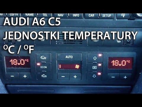 Jak Zmienić Jednostki Między Celsiusz Fahrenheit W Audi A6 C5 Climatronic I DIS/FIS