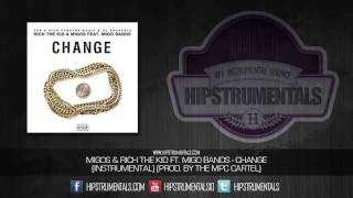 Migos & Rich The Kid - Change [Instrumental] (Prod. By The MPC Cartel) + DL via @Hipstrumentals
