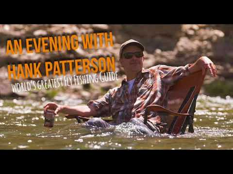 Hank Patterson - Worlds Greatest Fishing Guide