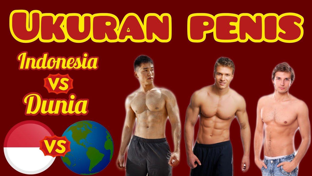 Indonesia Vs Dunia Ukuran Penis Youtube
